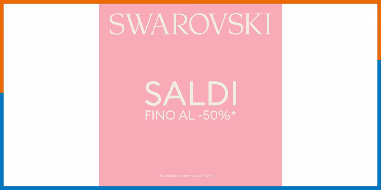 Swarovski Saldi SS21 | Offerte | CremonaPo